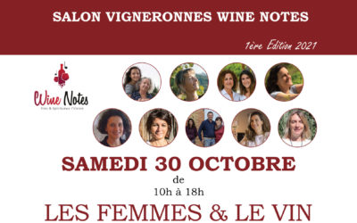 Salon Vigneronnes Wine Notes 2021 – 30 octobre 2021